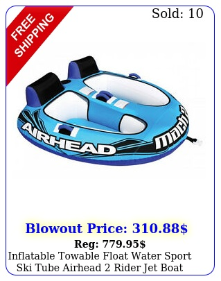 inflatable towable float water sport ski tube airhead rider jet boat tow raf