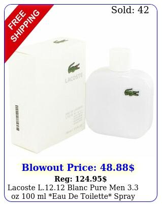 lacoste l blanc pure men oz ml eau de toilette spray nib seale
