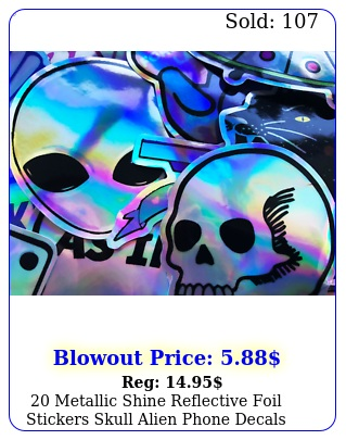 metallic shine reflective foil stickers skull alien phone decals c