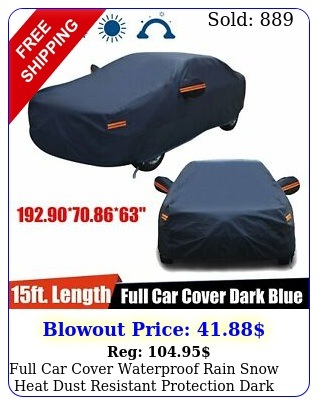 full car cover waterproof rain snow heat dust resistant protection dark blu
