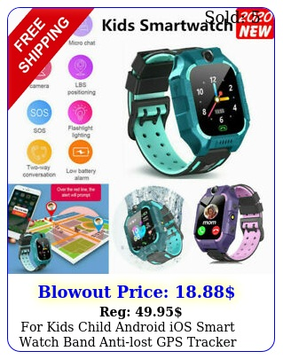 kids child android ios smart watch band antilost gps tracker sos call us