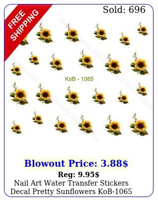 nail art water transfer stickers decal pretty sunflowers ko