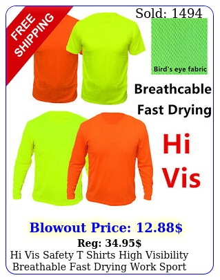 hi vis safety t shirts high visibility breathable fast drying work sport wea