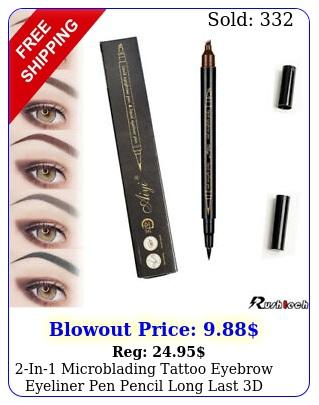 in microblading tattoo eyebrow eyeliner pen pencil long last d fork makeu