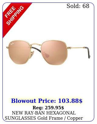 rayban hexagonal sunglasses gold frame copper flash lenses rb