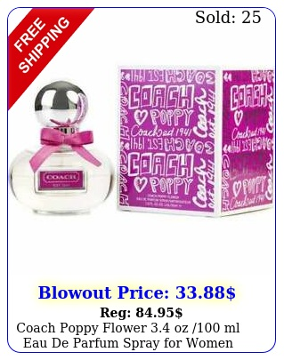 coach poppy flower oz ml eau de parfum spray women brand seale