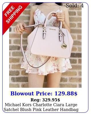 michael kors charlotte ciara large satchel blush pink leather handbag crossbod