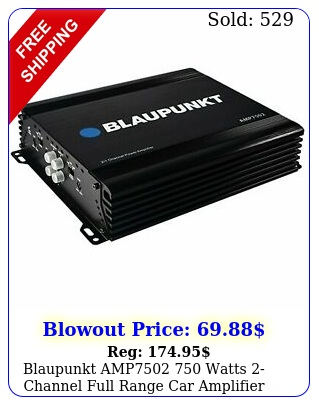 blaupunkt amp watts channel full range car amplifier max peak am