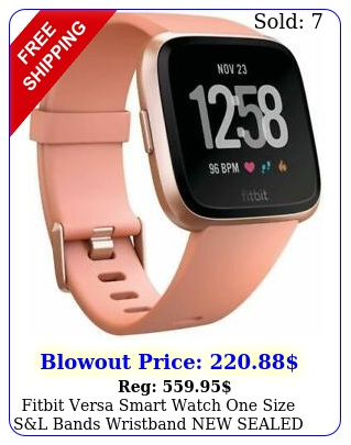 fitbit versa smart watch one size sl bands wristband sealed rosegoldblac