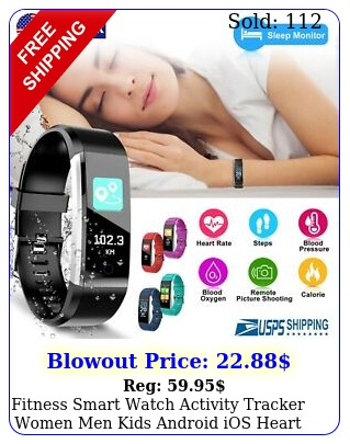fitness smart watch activity tracker women men kids android ios heart rat