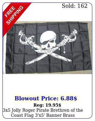 x jolly roger pirate brethren of the coast flag 'x' banner brass grommet