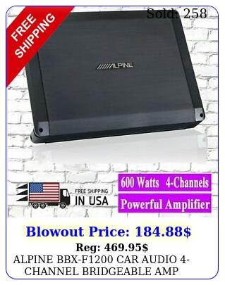 alpine bbxf car audio channel bridgeable amp amplifier watt rms ma