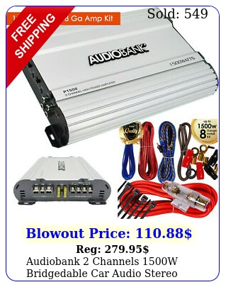 audiobank channels w bridgedable car audio stereo amplifier  ga amp ki