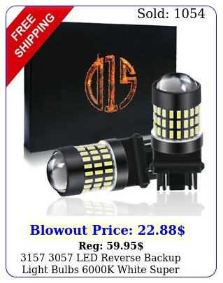 led reverse backup light bulbs k white super bright plugpla