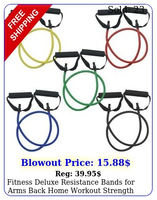 fitness deluxe resistance bands arms back home workout strength tonin