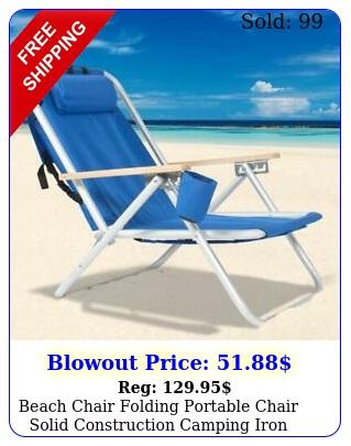 beach chair folding portable chair solid construction camping iron blu