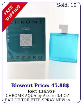 chrome aqua by azzaro oz eau de toilette spray in me