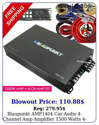 blaupunkt amp car audio channel amp amplifier watts  ch amp ki