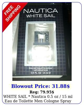 white sail nautica oz  ml eau de toilette men cologne spra