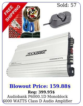 audiobank pd monoblock watts class d audio amplifier  ga amp ki