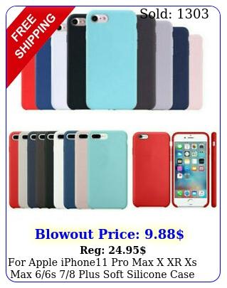 apple iphone pro max x xr xs max s plus soft silicone case cove