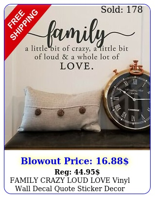family crazy loud love vinyl wall decal quote sticker decor words lettering sig