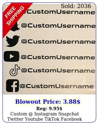custom instagram snapchat twitter youtube tiktok facebook vinyl decal sticke