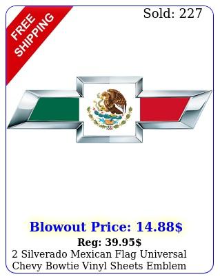 silverado mexican flag universal chevy bowtie vinyl sheets emblem overla
