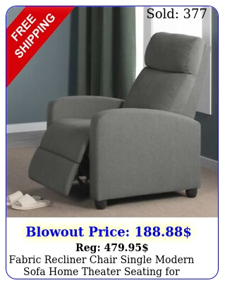 fabric recliner chair single modern sofa home theater seating living roo