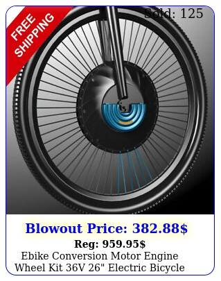 ebike conversion motor engine wheel kit v electric bicycle with battery u
