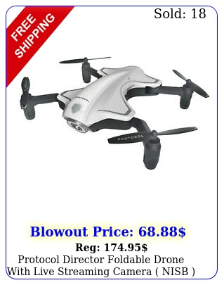 protocol director foldable drone with live streaming camera nis