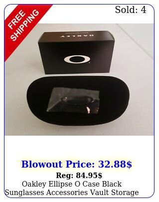 oakley ellipse o case black sunglasses accessories vault storage ni
