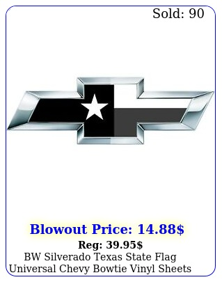 bw silverado texas state flag universal chevy bowtie vinyl sheets emblem overla
