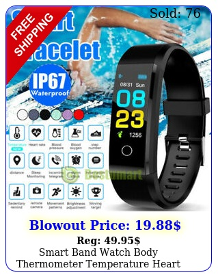 smart band watch body thermometer temperature heart rate monitor fitness tracke
