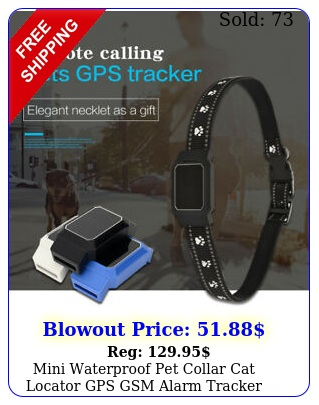 mini waterproof pet collar cat locator gps gsm alarm tracker antilost locato