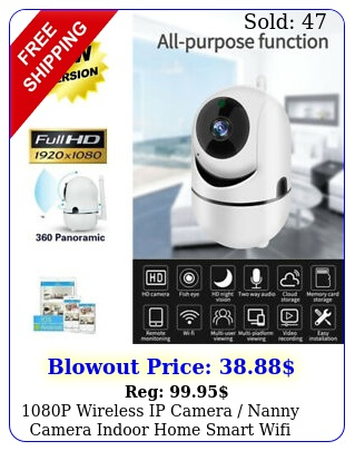 p wireless ip camera nanny camera indoor home smart wifi baby monitor pe
