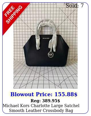 michael kors charlotte large satchel smooth leather crossbody bag blacksilve