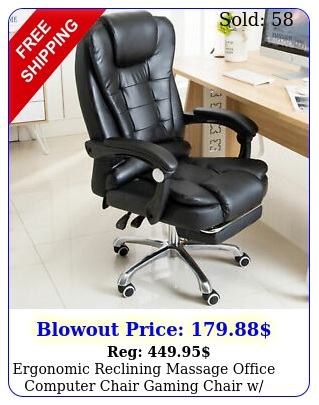 ergonomic reclining massage office computer chair gaming chair w footres