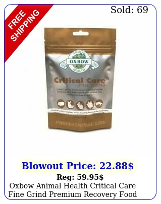 oxbow animal health critical care fine grind premium recovery food
