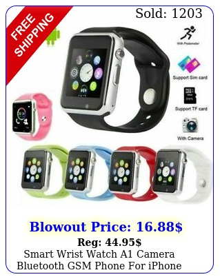 smart wrist watch a camera bluetooth gsm phone iphone android samsung lg u