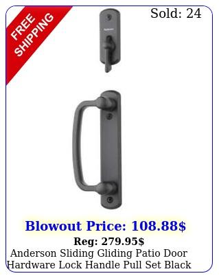 anderson sliding gliding patio door hardware lock handle pull set blac