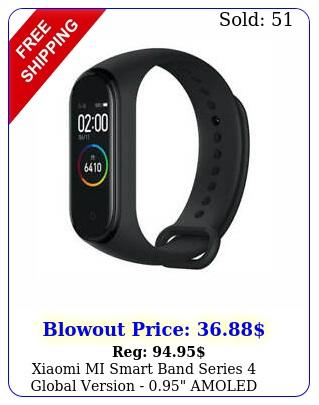 xiaomi mi smart band series global version  amoled display atm blac