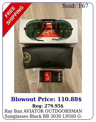 ray ban aviator outdoorsman sunglasses black rb l g glass lens m