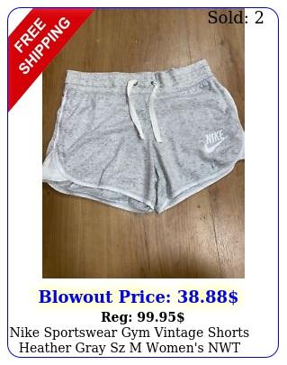 nike sportswear gym vintage shorts heather gray sz m women's nw