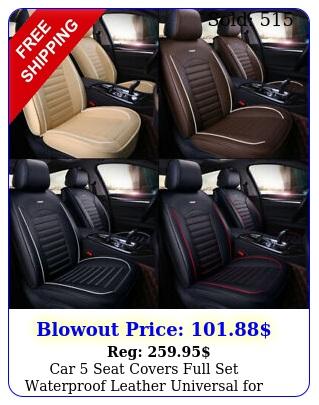 car seat covers full set waterproof leather universal auto sedan suv truc