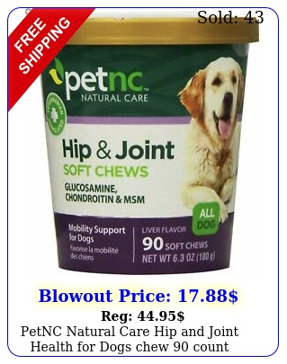 petnc natural care hip joint health dogs chew coun
