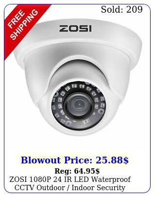 zosi p ir led waterproof cctv outdoor indoor security camera day nigh