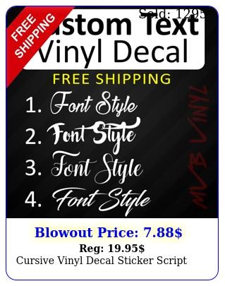cursive vinyl decal sticker scrip