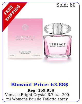versace bright crystal oz  ml womens eau de toilette spray seale