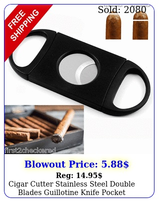 cigar cutter stainless steel double blades guillotine knife pocket scissor